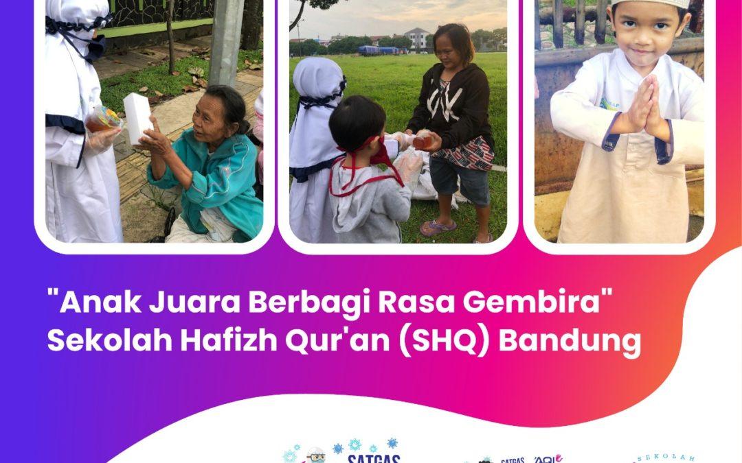"""""""Anak Juara Berbagi Rasa Gembira"""" Sekolah Hafizh Quran Bandung"""